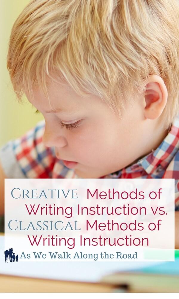 Creative writing homeschool curricula vs. Classical writing homeschool curricula