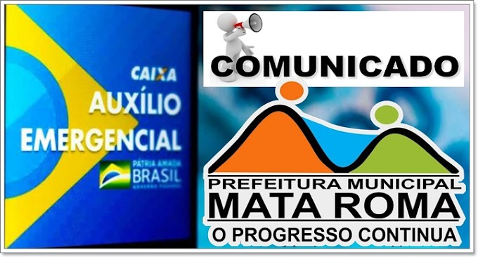 Secretaria Municipal de Assistência Social de Mata Roma esclarece sobre bloqueio do auxilio emergencial.