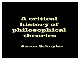 A critical history of philosophical theories