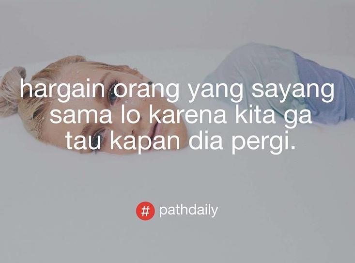 40 Gambar Quotes Pathdaily Cinta Paling Romantis Asli Bikin Baper