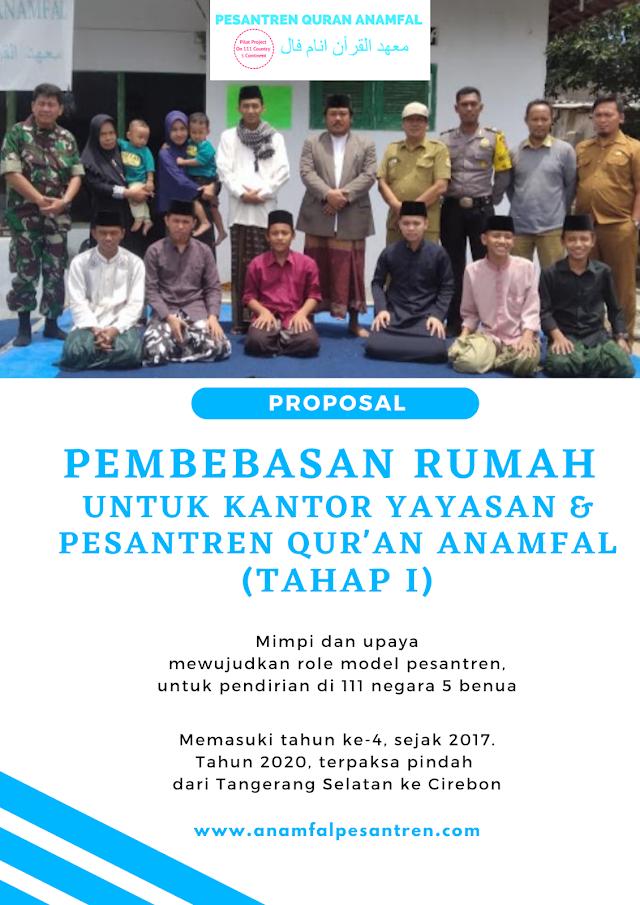 (Download) Proposal Wakaf Pembebasan Rumah untuk Kantor Yayasan dan Anamfal Pesantren (Tahap I)