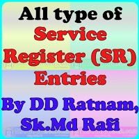 All type of Service Register (SR) Entries- SR Entry/ Model SR Entry  By DD Ratnam, Sk.Md Rafi  Model Entries in Service Register | SR Entries | In the sevice of  a Government Servent there will be many entries in his/her Service Book | The entries are : Joining on First Appointment | Joining on Transfer | Periodical Incriment | Relieving entry (on Transfer) | Relieving entry (on Promotion) | Commuted Leave Entry | Half Pay Leave | Surrender of Earn Leaves | 8/16/24 Years Scale | Sanction of Earned Leaves | Pay Fixation in S.A Cadre Under F.R 22 (B) | Initial Pay fixation | Maternity Leave Entry | Paternity Leave Entry    Download....SR Entries pdf file Download