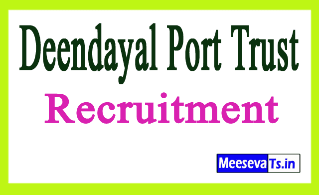 Deendayal Port Trust Recruitment Notification