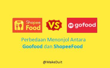 5 Perbedaan Menonjol Antara GoFood dan Shopee Food