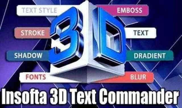 تحميل وتفعيل برنامج Insofta 3D Text Commander عملاق تحويل النصوص الكتابية  لـ 3D
