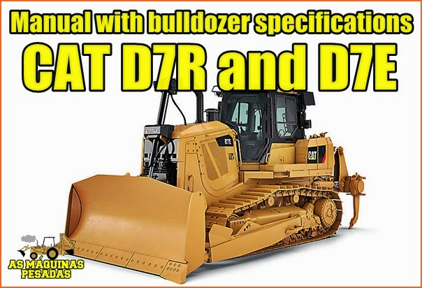 D7 Dozer Technical Manual