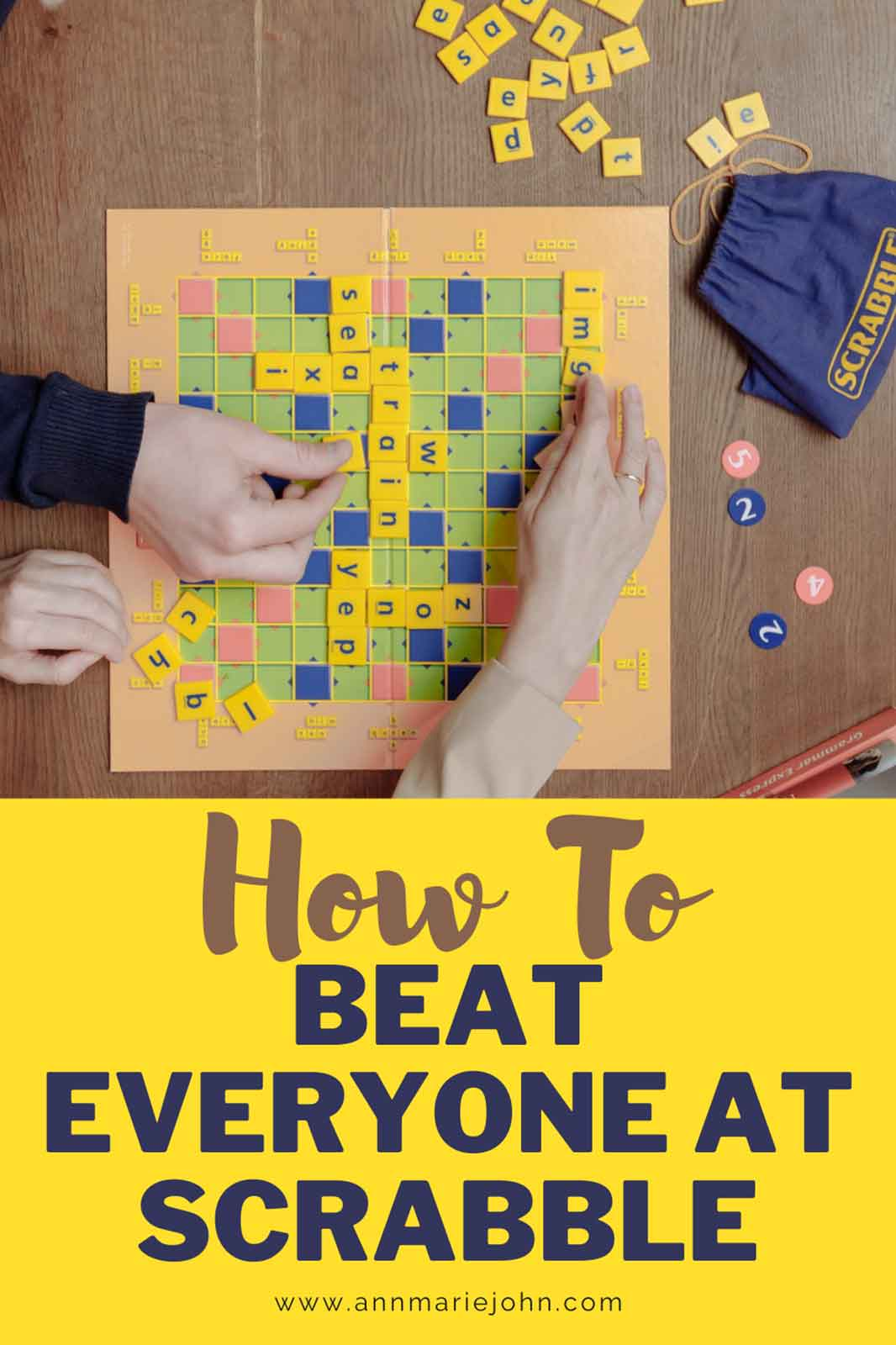 How to Beat Everyone in Scrabble
