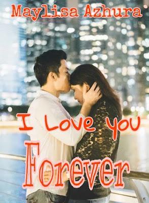 I Love You Forever by Maylisa Azhura Pdf