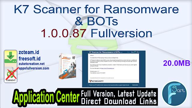 K7 Scanner for Ransomware & BOTs 1.0.0.87 Fullversion