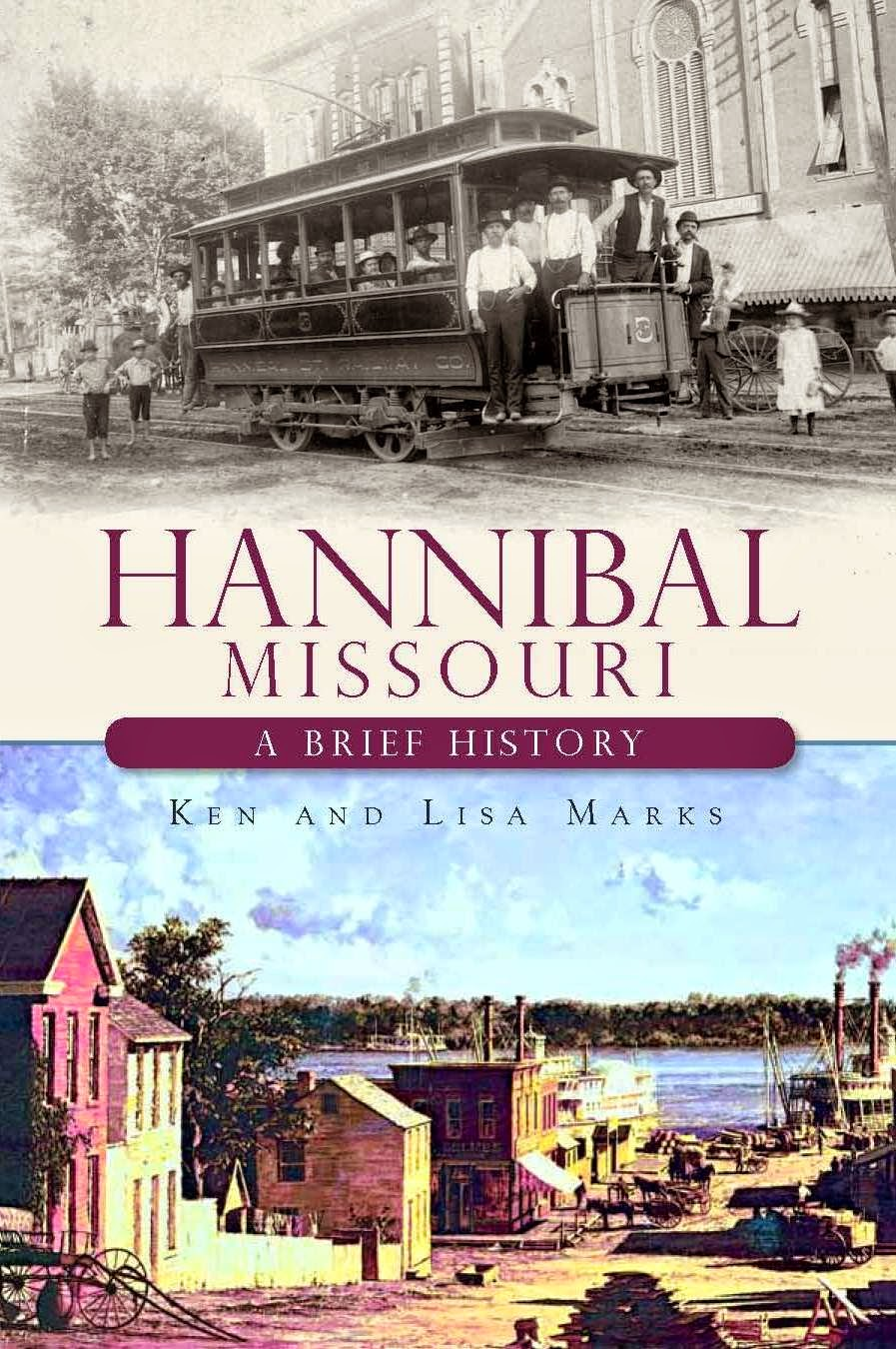 Hannibal, Missouri: A Brief History