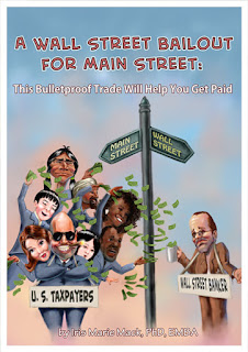 Book Showcase: A Wall Street Bailout for Main Street by Iris Marie Mack, PhD, EMBA