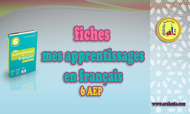fiches de mes apprentissages en français 6AEP