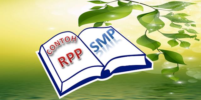 Contoh RPP Kurikulum 2013 SMP Lengkap Kelas 7, 8 dan 9