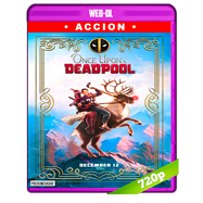 Había una vez un Deadpool (2018) WEB-DL 720p Audio Dual Latino-Ingles