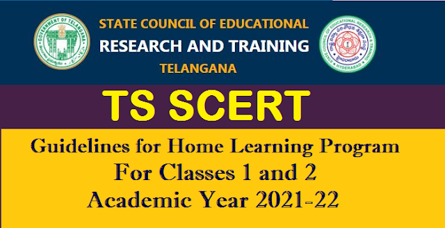 Guidelines for Home Learning Program for Classes 1&2 for the Academic Year 2021-22