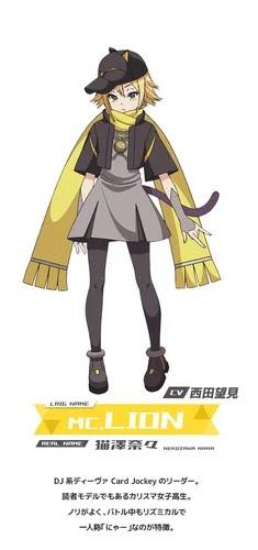 Nozomi Nishida como Nana Nekozawa (MC.Lion)