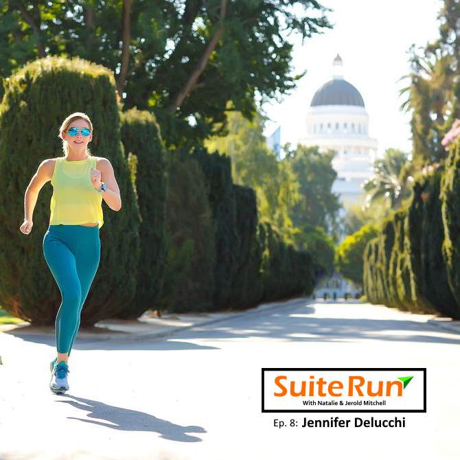 8 | Sacramento, CA with Jennifer Delucchi: Running in California's State Capitol