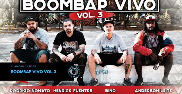 Boombap Vivo Vol.3 | Rodrigo Nonato x Henrick Fuentes x Bino x Anderson Leite