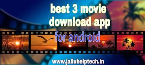 latest movie download करने के लिए 3 बेस्ट app । 2019