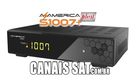 Azamerica S1007 Plus HD Nova Atualização V1.09.21156 - 10/01/2020