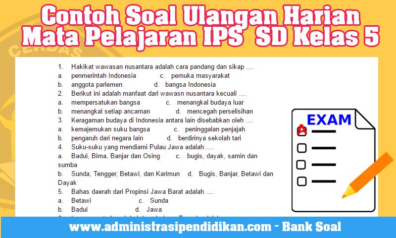 Contoh Soal Ulangan Harian Mata Pelajaran IPS  SD Kelas 5