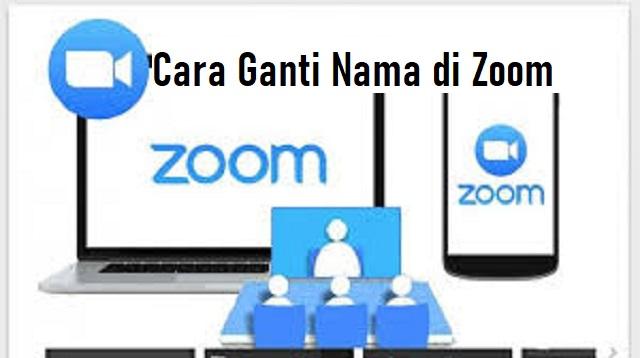 Cara Ganti Nama di Zoom