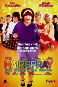 Hairspray - Em Busca da Fama (2007) Dublado 720p