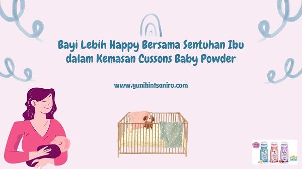 Bayi Lebih Happy Bersama Sentuhan Ibu dalam Kemasan Cussons Baby Powder