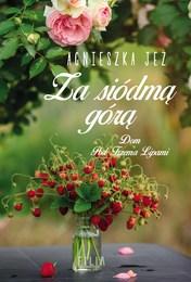 http://lubimyczytac.pl/ksiazka/4891424/za-siodma-gora