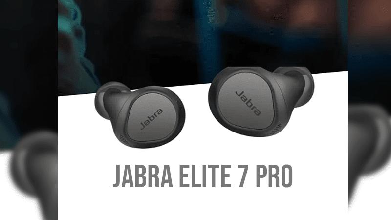 Jabra Elite 7 Pro