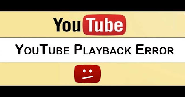 Fix YouTube Playback Error