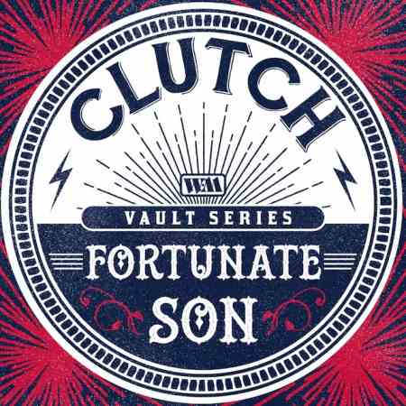 "CLUTCH: Ακούστε τη διασκευή τους στο ""Fortunate Son"" των Creedence Clearwater Revival"