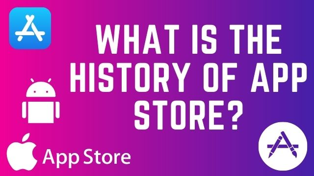 What-is-the-History-of-App-Store