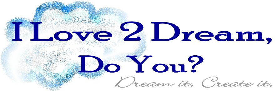 Love2Dream, Do You?