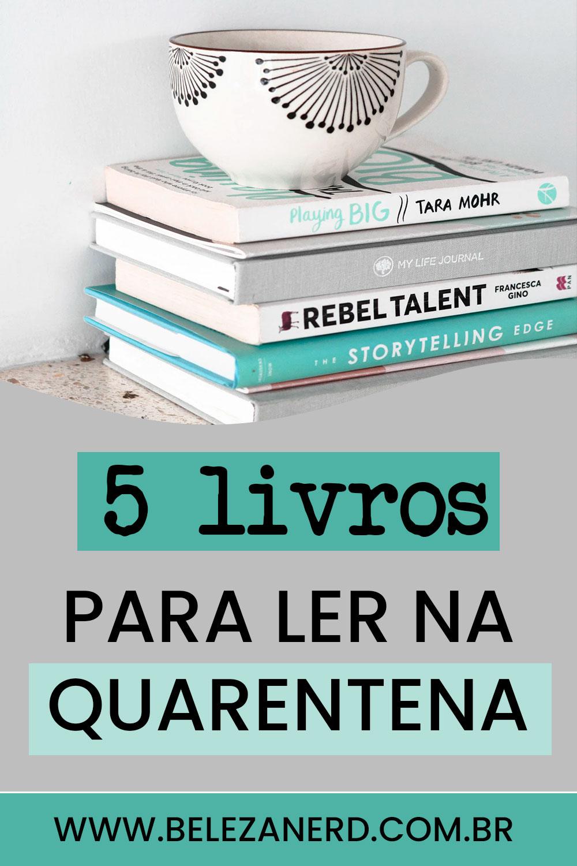 5 livros pequenos para ler na quarentena