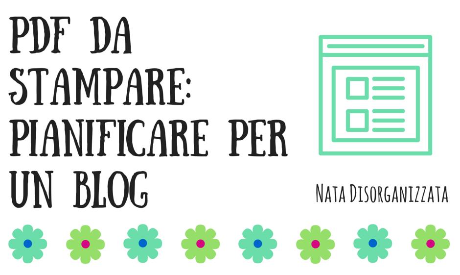pdf da stampare organizzare blog