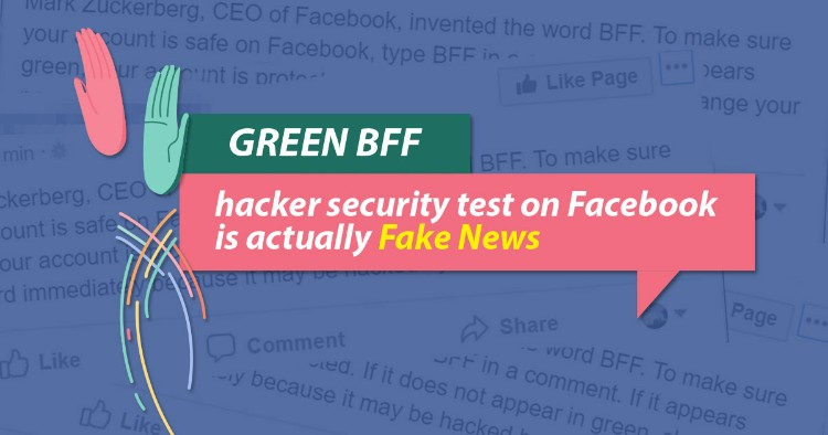 Green BFF hacker Security Test on Facebook; The Fake News Goes Viral