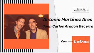 Duelo de las Presentaciones con Letra de las comparsas de Juan Carlos Aragón y Antonio Martinez Ares