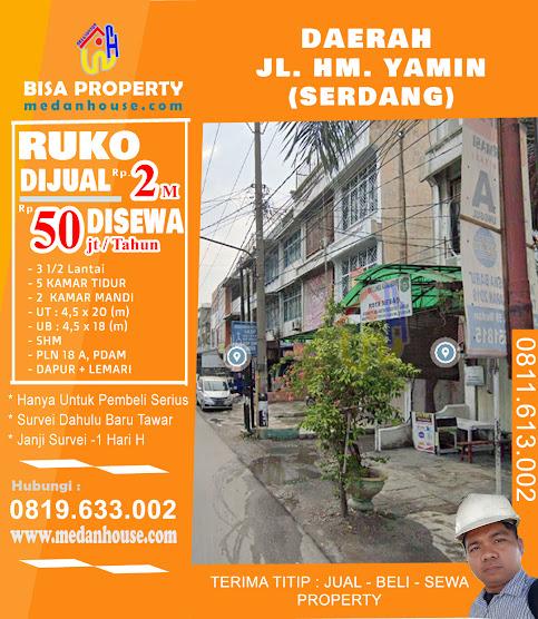 Ruko dijual atau di sewakan di daerah jl. HM.Yamin / Jl.Serdang medan