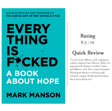 "Review Buku: ""Everything is Fucked: A Book About Hope"" oleh Mark Manson (2019) #SatuBukuByEvan"