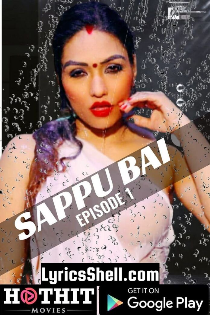 Sappu Bai Web Series (2020) HotHit Movies: Cast, All Episodes, Watch Online