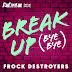 The Cast of RuPaul's Drag Race UK - Break Up Bye Bye (Frock Destroyers Version) - Single [iTunes Plus AAC M4A]