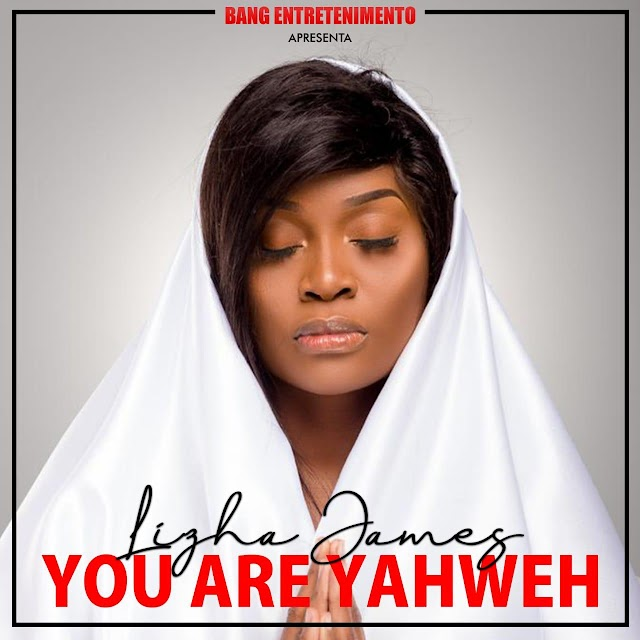 Lizha James - You Are Yahweh [Soul] (2o19)