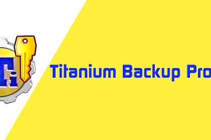 Titanium Backup Pro ★ root v8.4.0.1 APK + (PRO/MoDaCo/Supersu) LITE Mod