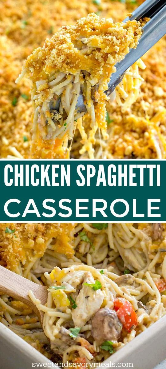 CHICKEN SPAGHETTI CASSEROLE POSSIBLE FLAVORS: