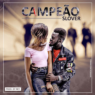 Slover - Campeão ( 2019 ) [DOWNLOAD]