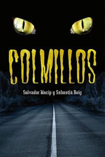 Colmillos   Sebastia Roig y Salvador Macip