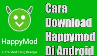 Cara Download HappyMod