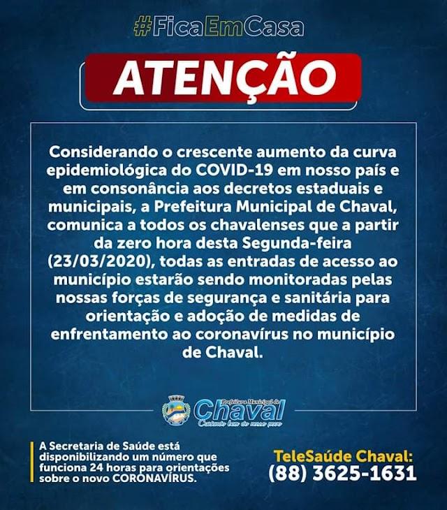 A partir desta segunda-feira (23) Chaval terá vigilância policial e sanitárias em suas fronteiras