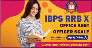 IBPS RRB X Office Asst, Officer Scale
